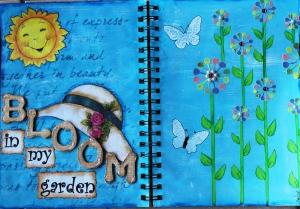 Art Journal Layout : Bloom in my garden.